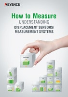 How to Measure UNDERSTANDING DISPLACEMENT SENSORS/MEASUREMENT SYSTEMS